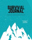 Survival Journal: Preppers, Camping, Hiking, Hunting, Adventure, Emergency Preparedness Checklist, Survival Logbook & Record Book Cover Image