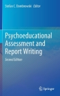 Psychoeducational Assessment and Report Writing Cover Image