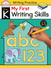 My First Writing Skills (Pre-K Writing Workbook): Preschool Writing Activities, Ages 3-5, Pen Control, Letters and Numbers Tracing, Drawing Shapes, and More (The Reading House) Cover Image