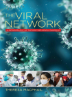 The Viral Network: A Pathography of the H1n1 Influenza Pandemic (Expertise: Cultures and Technologies of Knowledge) Cover Image