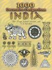 1000 Decorative Designs from India (Dover Pictorial Archives) Cover Image