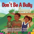 Don't Be A Bully Cover Image