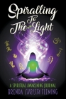 Spiralling To The Light Cover Image