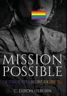 Mission Possible: The Story of Repealing Don't Ask, Don't Tell Cover Image