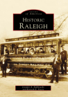 Historic Raleigh Cover Image