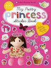 My Pretty Princess Sticker Book: Includes Glitter Stickers & Princess Crown Stencils (Princess World) Cover Image
