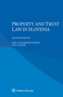 Property and Trust Law in Slovenia Cover Image