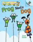 Frog Meets Dog: An Acorn Book (A Frog and Dog Book #1)  (Library Edition) Cover Image
