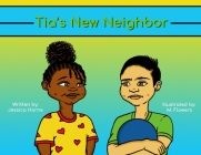 Tia's New Neighbor Cover Image