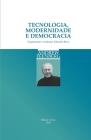 Tecnologia, Modernidade e Democracia Cover Image