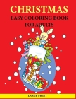 Christmas Easy Coloring Book For Adults: Large Print Easy Coloring Book for Adults Cover Image