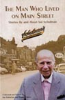 The Man Who Lived on Main Street: Stories By and About Sol Schulman Cover Image