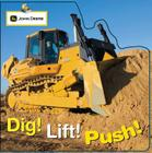 Dig! Lift! Push! Cover Image
