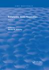 Eukaryotic Gene Regulation: Volume II Cover Image
