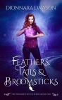 Feathers, Tails & Broomsticks Cover Image