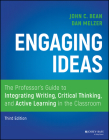Engaging Ideas: The Professor's Guide to Integrating Writing, Critical Thinking, and Active Learning in the Classroom Cover Image