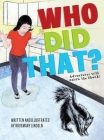 Who Did That?: Adventures with Odora the Skunk! Cover Image