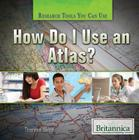 How Do I Use an Atlas? (Research Tools You Can Use) Cover Image