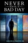 New Have A Bad Day, A Guide To A Lifestyle of Leadership Cover Image