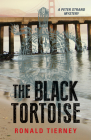 The Black Tortoise: A Peter Strand Mystery (Rapid Reads) Cover Image