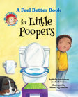 A Feel Better Book for Little Poopers Cover Image