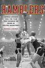 Ramblers: Loyola Chicago 1963 a the Team That Changed the Color of College Basketball Cover Image