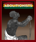 Abolitionists Cover Image