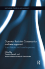 Open-Air Rock-Art Conservation and Management: State of the Art and Future Perspectives (Routledge Studies in Archaeology #12) Cover Image