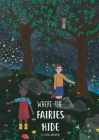 Where The Fairies Hide Cover Image