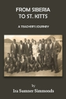 From Siberia to St. Kitts: A Teacher's Journey Cover Image