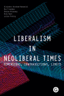 Liberalism in Neoliberal Times: Dimensions, Contradictions, Limits Cover Image