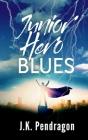 Junior Hero Blues Cover Image