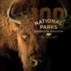 National Parks Conservation Association: A Century of Impact Cover Image