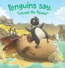 Penguins say, Excuse Me Please! Cover Image