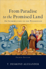 From Paradise to the Promised Land: An Introduction to the Pentateuch Cover Image
