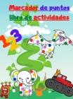 Marcador de puntos libro de actividades: Con Mighty Trucks - Dinosaurios - Animales y Números Cover Image