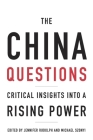 The China Questions: Critical Insights Into a Rising Power Cover Image