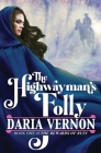 The Highwayman's Folly Cover Image