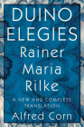 Duino Elegies: A New and Complete Translation Cover Image