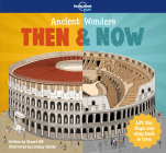 Ancient Wonders - Then & Now Cover Image