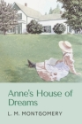 Anne's House of Dreams: Original Classics and Annotated Cover Image