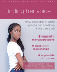 Finding Her Voice: How Black Girls in White Spaces Can Speak Up and Live Their Truth Cover Image