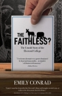 The Faithless?: The Untold Story of the Electoral College Cover Image