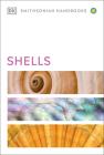 Shells (DK Smithsonian Handbook) Cover Image