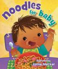 Noodles for Baby Cover Image