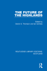 The Future of the Highlands Cover Image