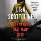 Everywhere That Mary Went Lib/E: A Rosato & Associates Novel Cover Image