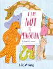 I Am Not a Penguin: A Pangolin's Lament Cover Image