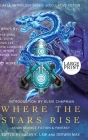 Where the Stars Rise: Asian Science Fiction and Fantasy (Laksa Anthology Series: Speculative Fiction) Cover Image