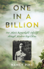 One in a Billion: One Man's Remarkable Odyssey Through Modern-Day China Cover Image